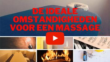 De ideale omstandigheden voor massage